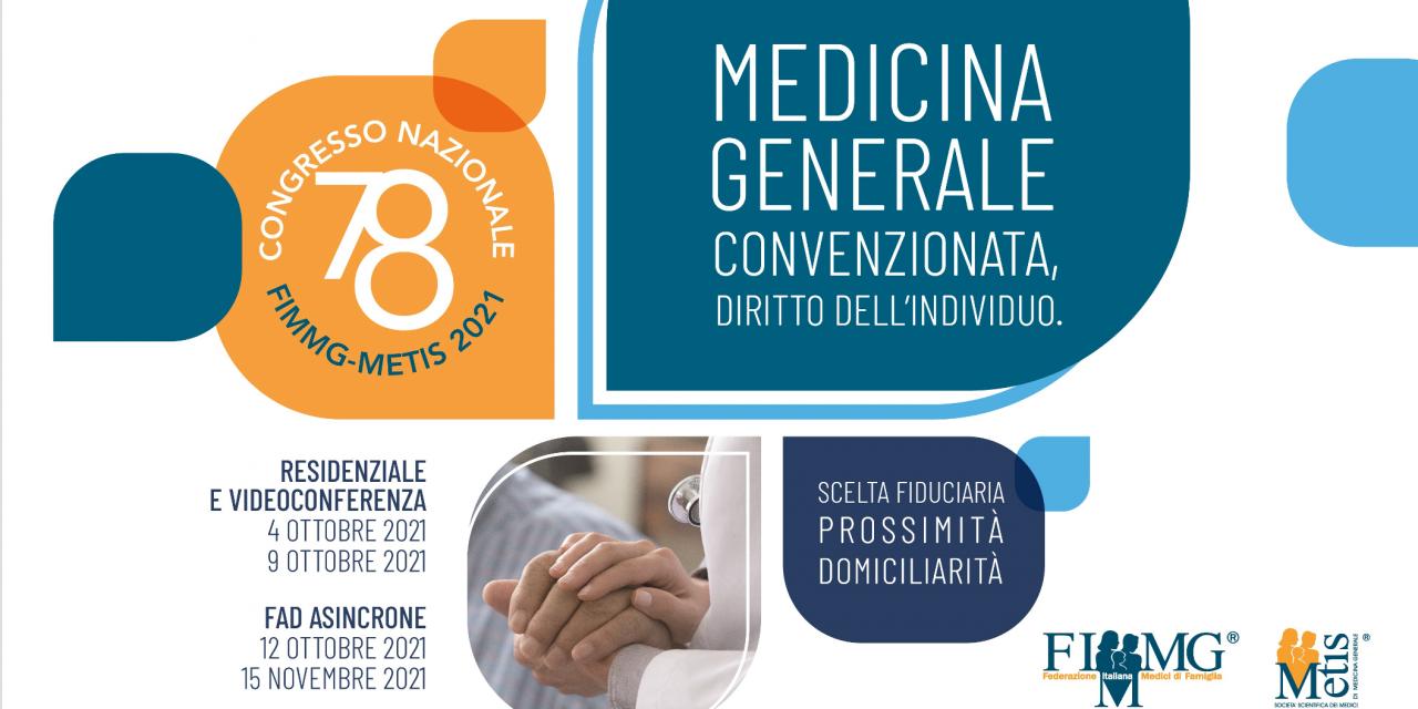 """78° Congressso Nazionale FIMMG – """"Medicina Generale Convenzionata, Diritto dell'Individuo – Scelta fiduciaria, prossimità e domiciliarità"""""""